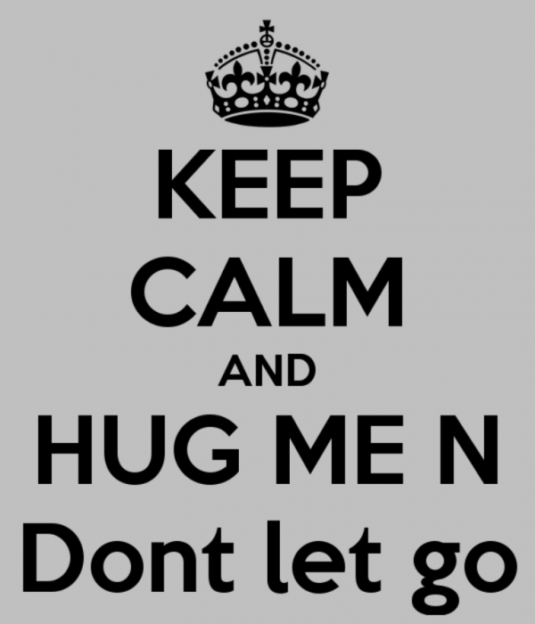 Keep Calm And Hug Me In Don't Let Go-DC124