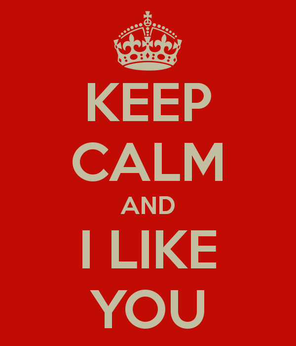 Keep Calm And I Like You-DC1DC16