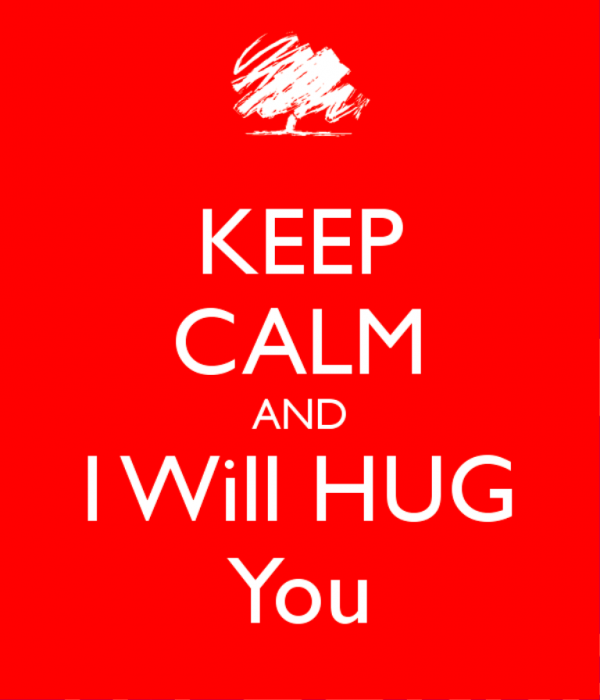 Keep Calm And I Will Hug You-lkj518