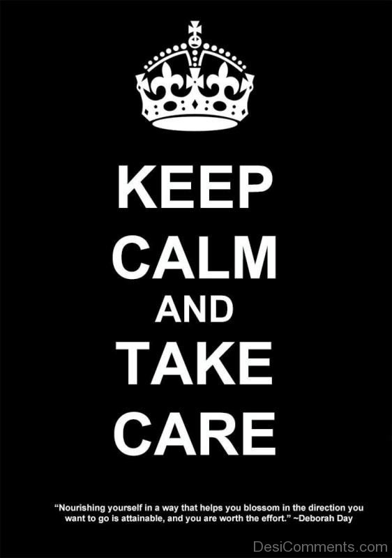 Keep Calm And Take Care-wxb614DC07