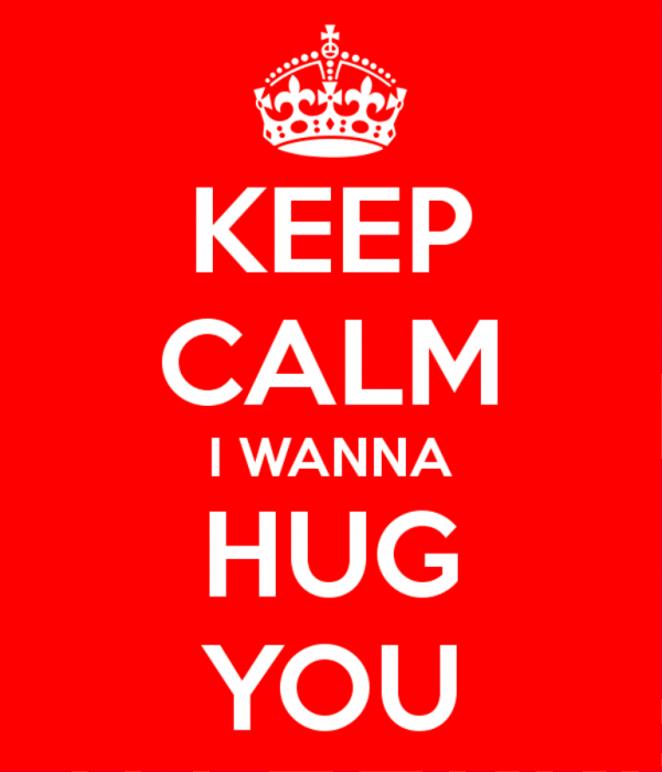 Keep Calm I Wanna Hug You-lkj519