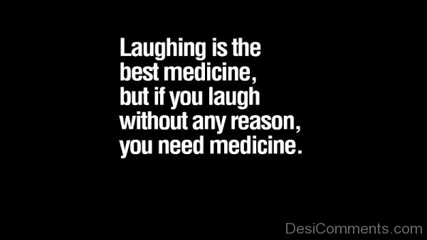 Picture: Laughing Is The Best Medicine