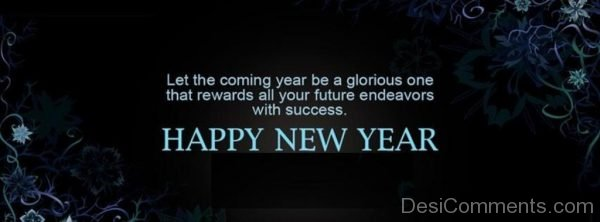 Let The Coming Year Be A Glorious Happy New Year-DC65
