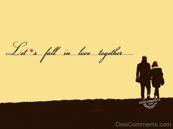 Let's Fall In Love Together - 39