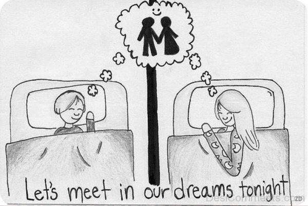Let's Meet In Our Dreams Tonight-bm717DC0DC14