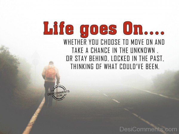 Picture: Life Goes On….
