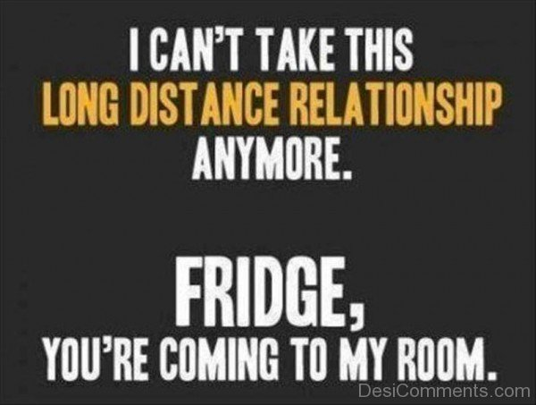 Long distance relationship anymore- DC525