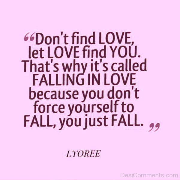 Love Find You That's Why It's Called Falling In Love - DC454