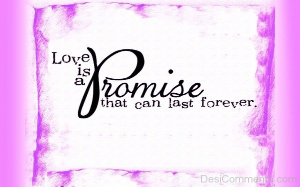 Love Is A Promise-hbk518DESI19