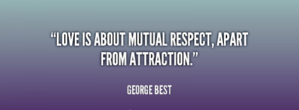 Love Is About Mutual Respect-ybt511DC12