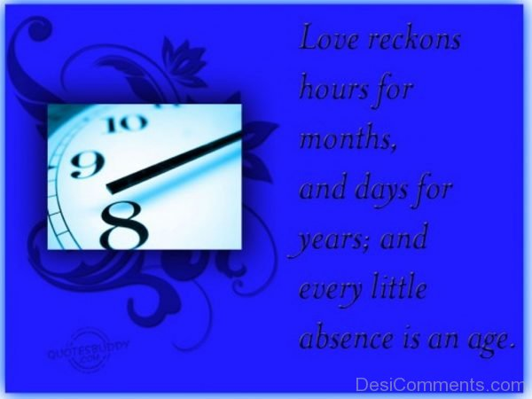 Love Reckons Hours For Months