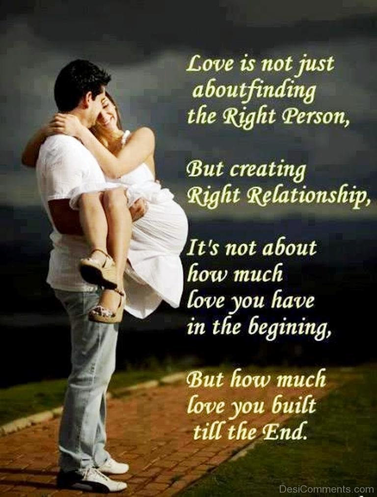 Love Is Not Just About Finding The Right Person Desicommentscom