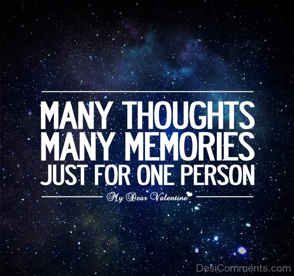 Many thought Many Memories Just For One Person-DC7d2c78