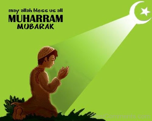 May Allah Bless Us All - Muharram Mubarak