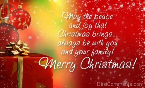 May The Peace And Joy That Christmas Brings Always With You