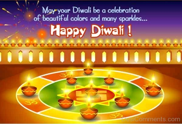 May Your Diwali Be A Celebration Of Beautiful Colors And May Sparkles-DC936DC05