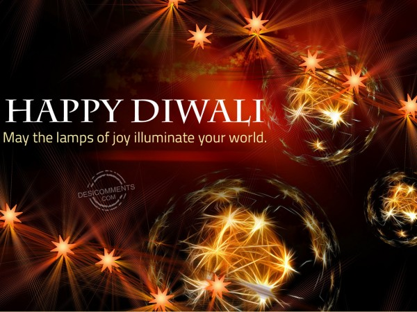 May the lamps of joy illuminate your world