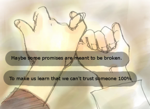 Maybe Some Promises Are Meant To Be Broken
