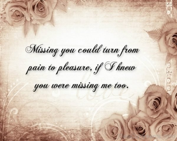 Missing You Could Turn From Pain To Pleasure-DC092