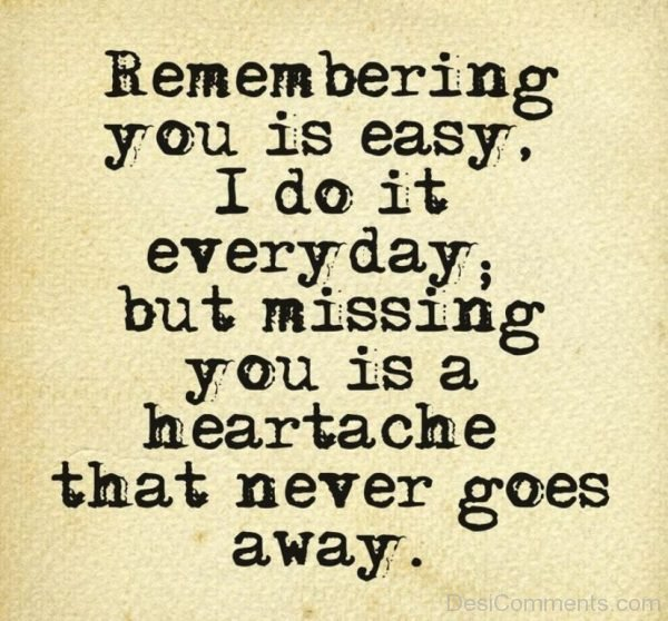 Missing You Is A Heartache