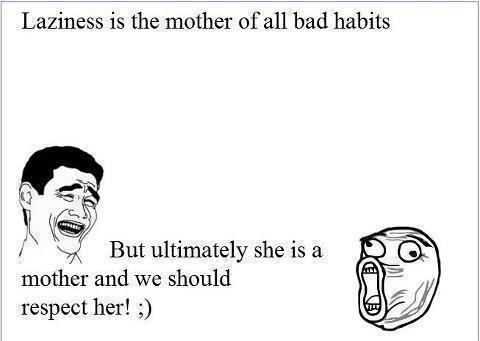 Mother Of All Bad Habits