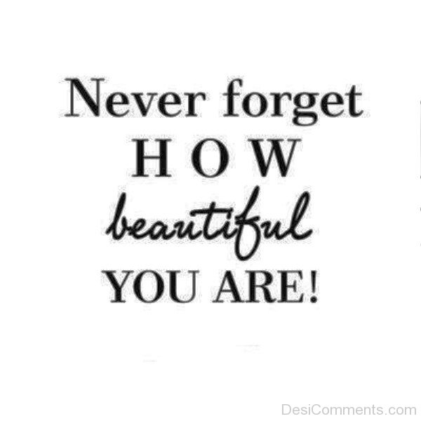 Never Forget How Beautiful You Are-ybe2039DC035