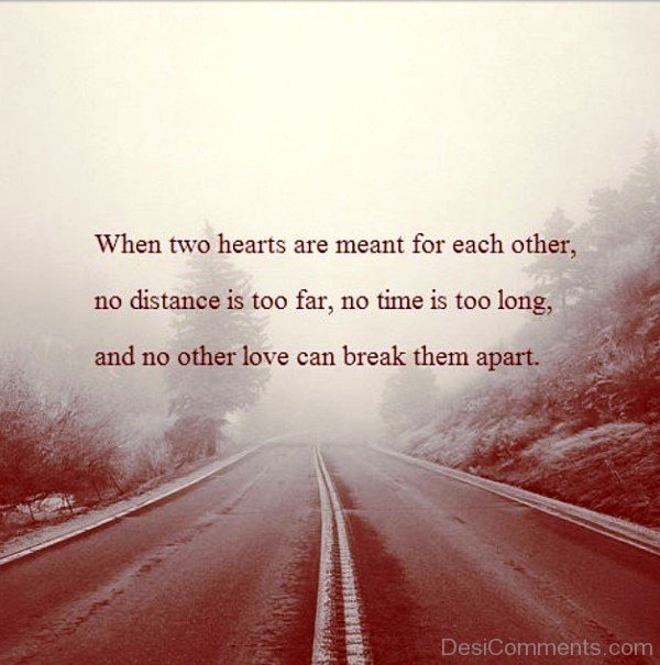 Distance And Time Quotes: No Distance Is Too Far No Time Is Too Long