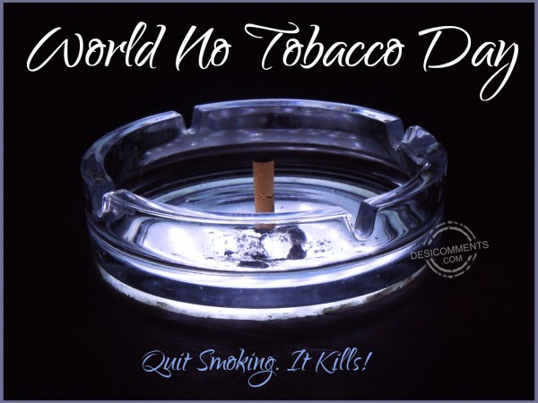 No Tobacco Day – Quit Smoking