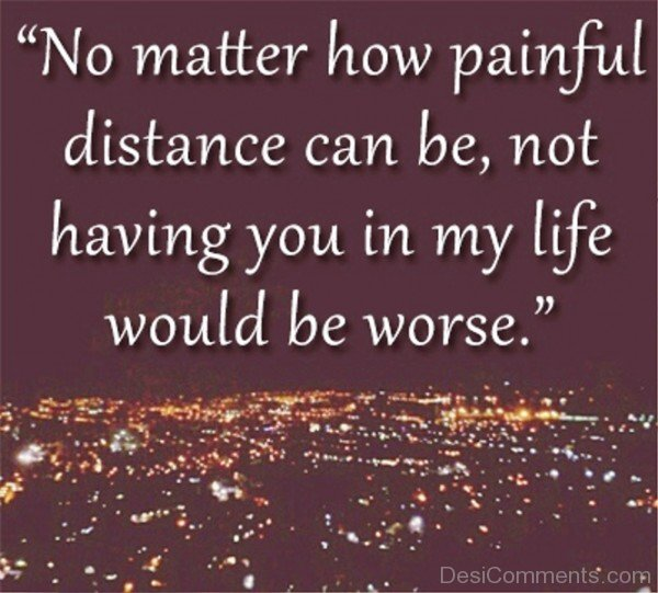 No matter how pain distance can be- DC536