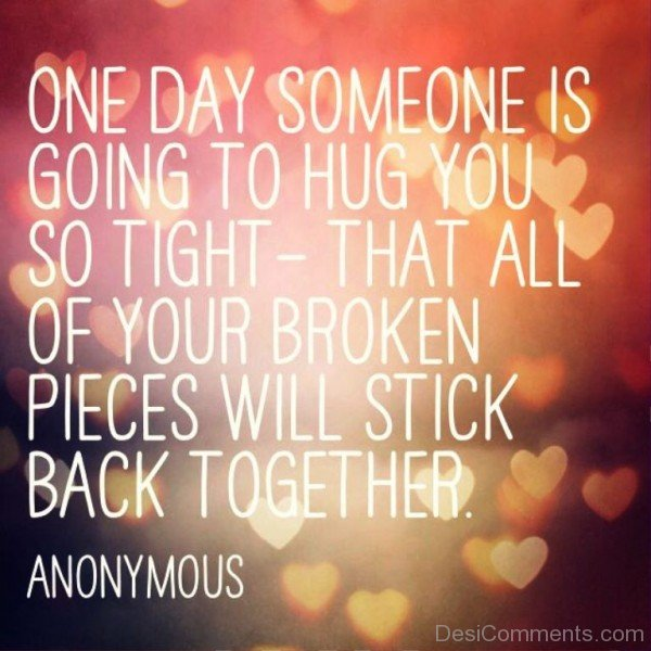 One Day Someone Is Going To Hug You-lkj520