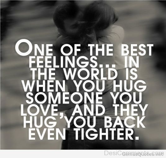 one of the best feelings in the world
