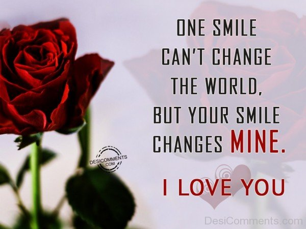 One Smile Can't Change The World