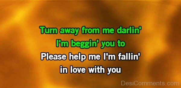 Please Help Me I'm Falling In Love With You - DC442