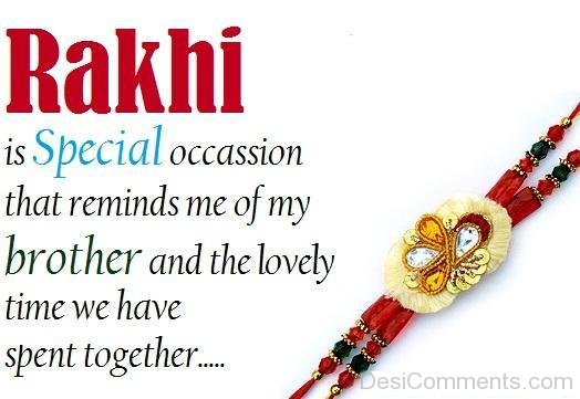 Rakhi Is A Special Occasion For Bro And Sis