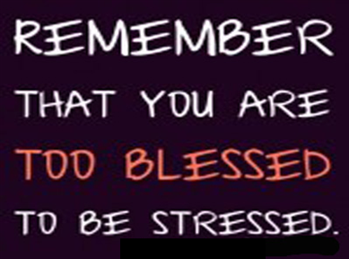 Remember That You Are too Blessed
