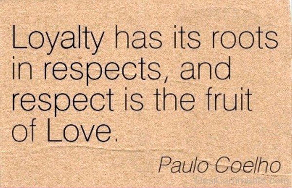 Respect Is The Fruit Of Love-dc442