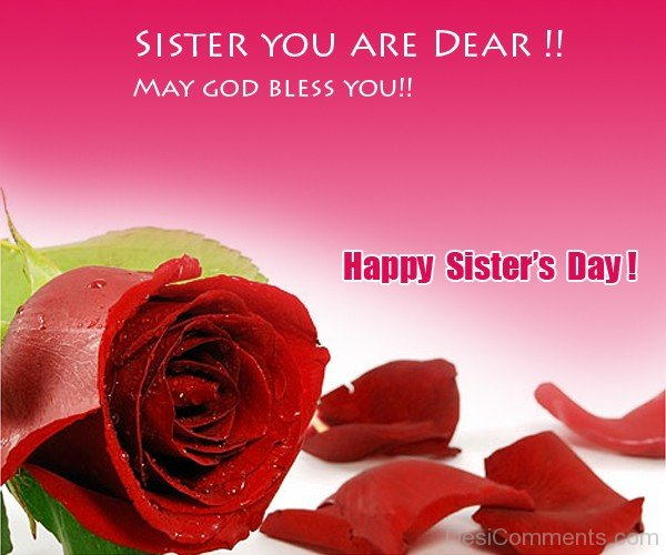 Sister You Are Dear - Happy Sister's Day