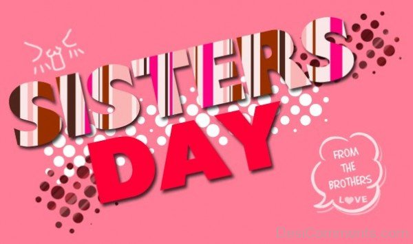 Sister's Day – From The Brothers Love