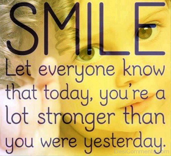 Quote Everyone Should Smile: Smile Let Everyone Know That Today