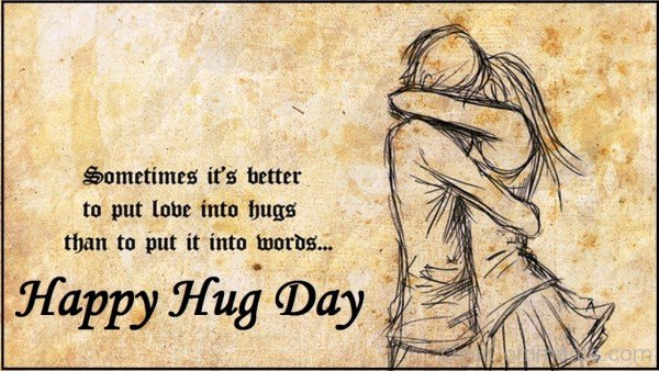 Sometimes It's Better To Put Love Into Hugs- dc 77101