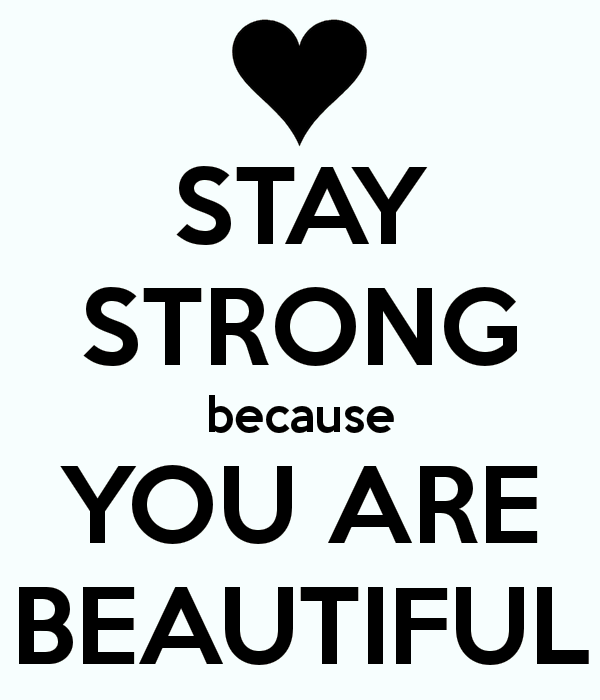 Stay Strong Because You Are Beautiful-ybe2043DC030