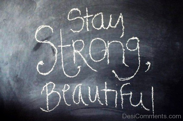 Stay Strong,Beautiful-ybe2044DC070