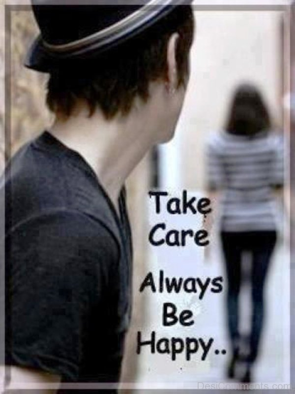 Take Care Always Be Happy - DesiComments.com Good Morning Love Quotes For Your Girlfriend