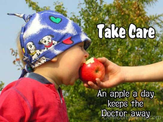 Take Care - An Apple A Day Keeps The Doctor Away