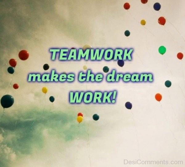 Team Work Makes The  Dream Work-DC23