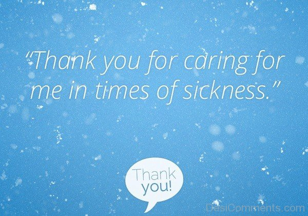 Thank You For Caring For Me In Times Of Sickness-DC37