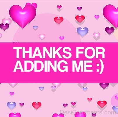 Thanks for Adding Me - Image