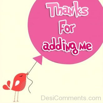 Thanks for Adding Me Photo
