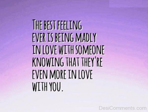 The Best Feeling Ever Is Being Madly In Love-tyn938DC09