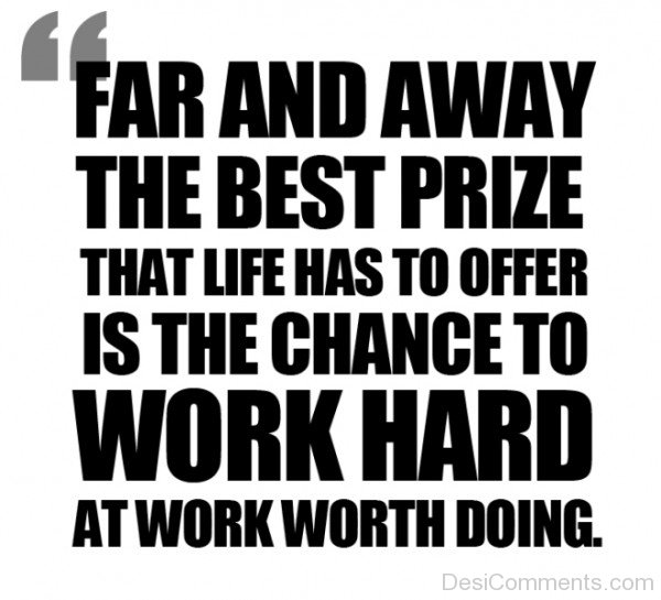 Picture: The Chance To Work Hard